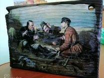 """Картина на дереве """"Охотники на привале"""""""